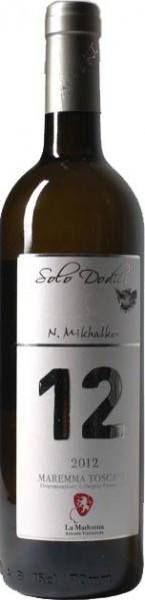 "Вино La Madonna, ""12"" Solo Dodici, Maremma Toscana DOC, 2012"