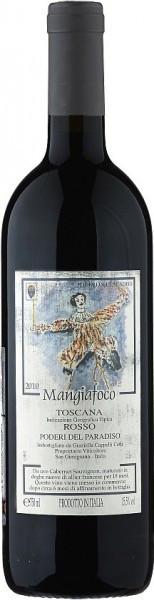 "Вино Poderi del Paradiso, ""Mangiafoco"" Toscana IGT, 2010"